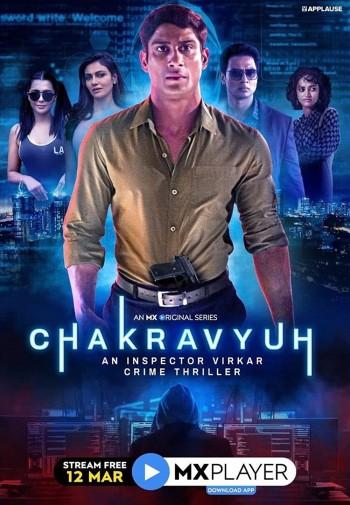 Chakravyuh 2021 S01 Hindi Web Series All Episodes