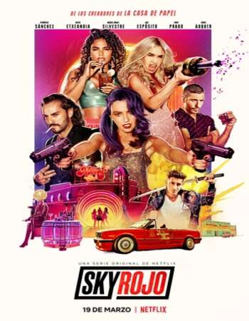 Sky Rojo 2021 S01 Complete Hindi Dual Audio 720p Web-DL MSubs