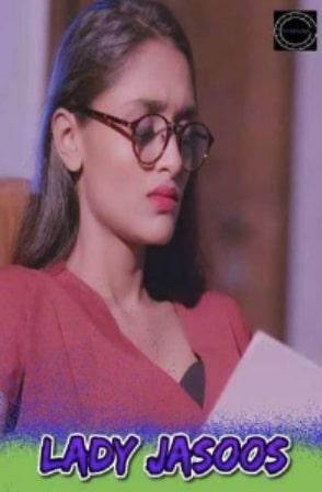 18+ Lady Jasoos 2021 Hindi Full Movie Download