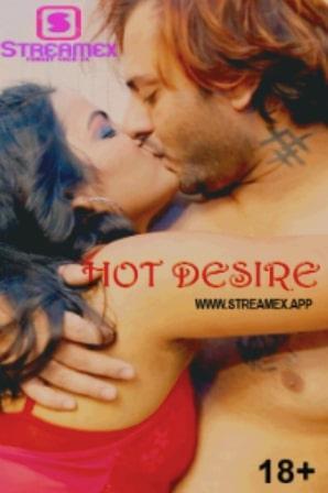 Hot Desire 2021 Hindi Full Movie Download