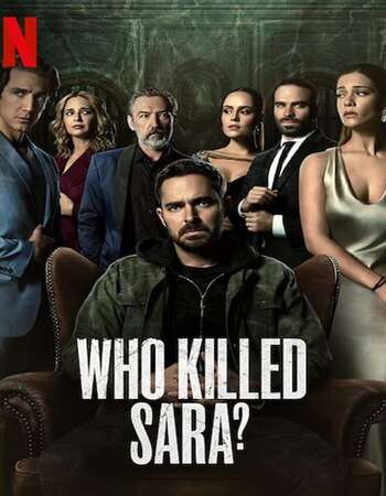 Who Killed Sara? 2021 S01 Complete Hindi Dual Audio 720p Web-DL MSubs