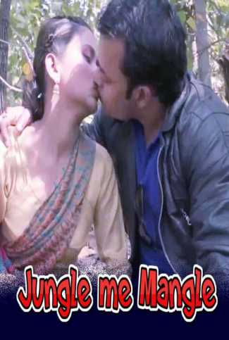 18+ Jungle Me Mangle 2021 UncutAdda Hindi UNCUT Hot Web Series 720p HDRip x264 140MB