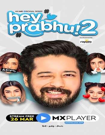 Hey Prabhu 2021 Full Season 02 Download Hindi In HD