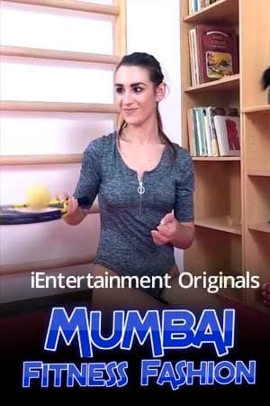 Mumbai Fitness Fashion 2021 iEntertainment Hindi Hot Video 720p HDRip x264 100MB