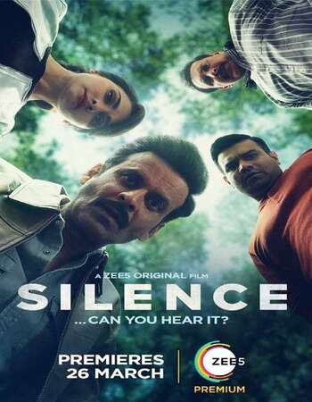 Silence Can You Hear It 2021 Hindi 720p HDRip ESubs