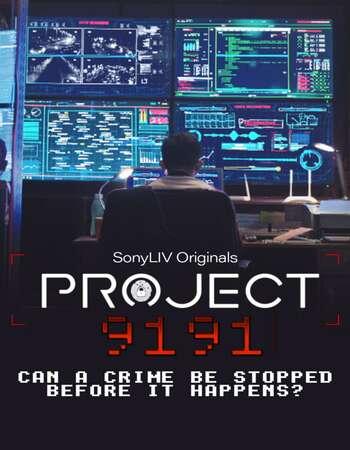 Project 9191 2021 Full Season 01 Download Hindi In HD
