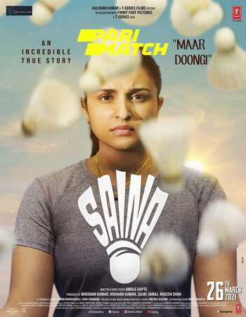 Saina 2021 Hindi 720p 480p Pre-DVDRip x264