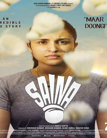 Saina 2021 Hindi 350MB HDRip 480p ESubs