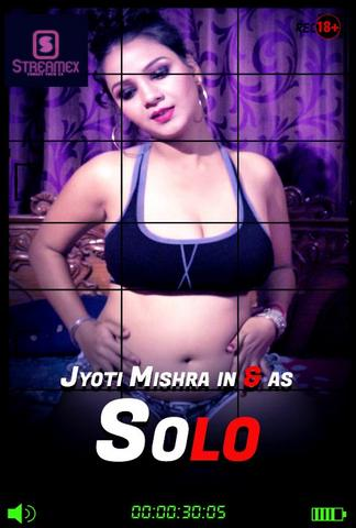 18+ Jyoti Mishra Solo 2021 StreamEx Hindi Hot Video 720p HDRip x264 70MB