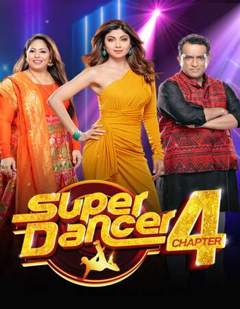 Super Dancer Chapter 4 10th April 2021 300MB Web-DL 480p