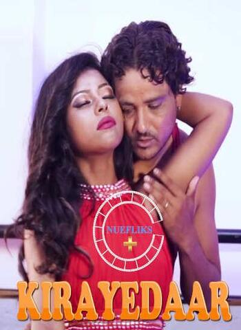 Kirayedaar 2021 Nuefliks Hindi Hot Web Series 720p HDRip x264 100MB