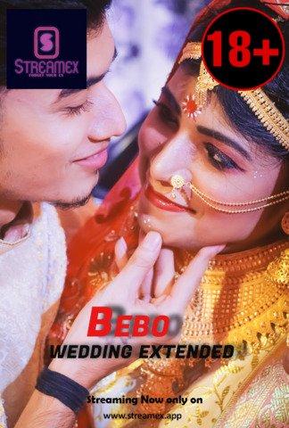 18+ Bebo Wedding Extended 2021 StreamEx Hindi Hot Web Series 720p HDRip x264 90MB