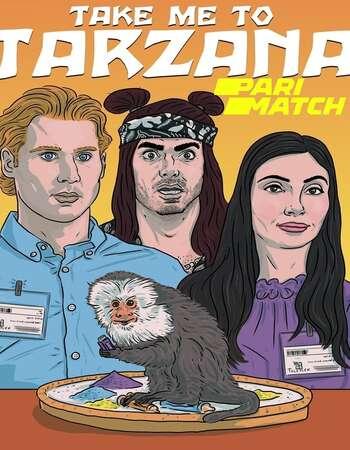 Take Me to Tarzana 2021 Hindi (HQ DUB) Dual Audio 720p WEBRip x264 942MB Download