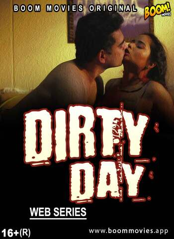 18+ Dirty Day 2021 BoomMovies Hindi Hot Web Series 720p HDRip x264 130MB