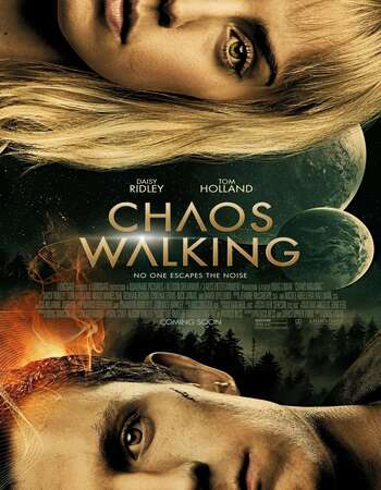 Chaos Walking 2021 English 720p Web-DL 850MB ESubs