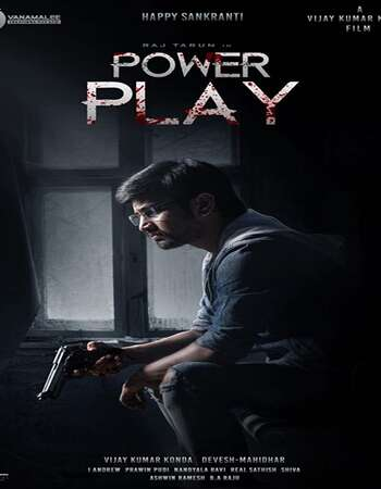Power Play 2021 Full Telugu Movie HDRip 480p Download