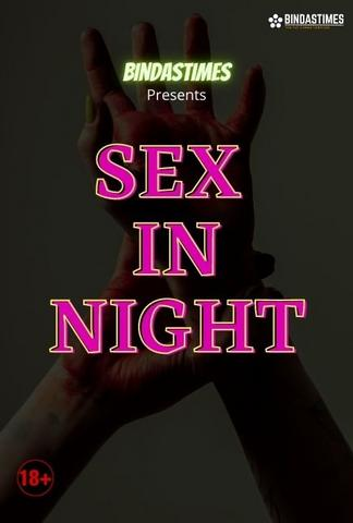 18+ Sex in Night 2021 BindasTimes Hindi Hot Web Series 720p HDRip x264 80MB