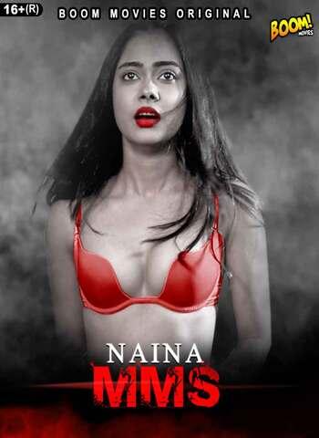 18+ Naina MMS 2021 BoomMovies Hindi Hot Web Series 720p HDRip x264 150MB