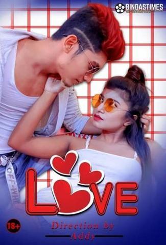 18+ Love 2021 BindasTimes Hindi Hot Web Series 720p HDRip x264 180MB