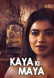 Kaaya Ki Maaya 2021 KindiBox S01 Hindi Hot Web Series 480p HDRip x264 240MB