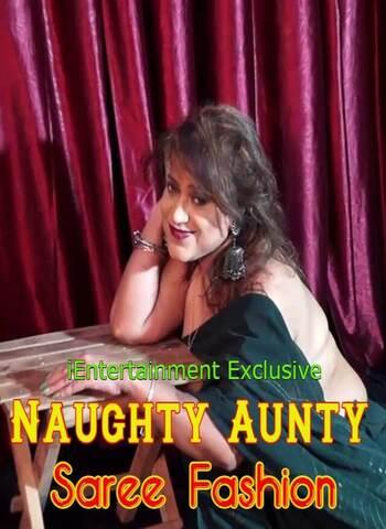 18+ Naughty Aunty Saree Fashion 2021 iEntertainment Hindi Hot Video 720p HDRip x264 90MB