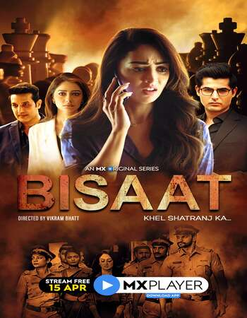 Bisaat 2021 Hindi Season 01 Complete 720p HDRip ESubs