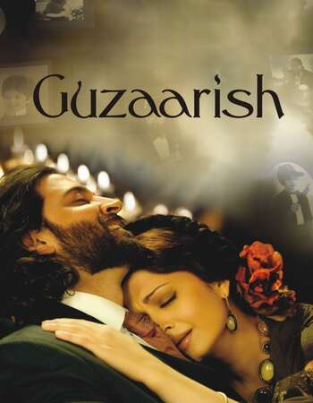 Guzaarish 2010 Hindi 720p HDRip x264