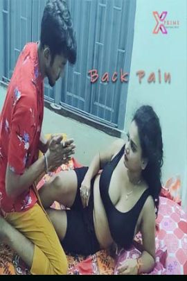 Back Pain 2021 XPrime Hindi UNCUT Hot Web Series 720p HDRip x264 100MB