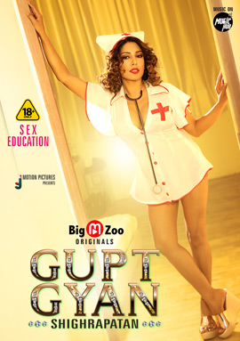 18+ Gupt Gyan Shighrapatan 2021 BigMovieZoo S01 Hindi Hot Web Series 720p HDRip x264 180MB