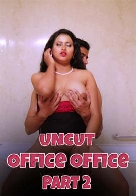 18+ Office Office 2021 Nuefliks S01E02 UNCUT Hindi Hot Web Series 720p HDRip x264 190MB