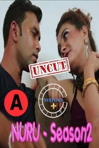 18+ Nuru Massage 2 2021 Nuefliks S02E01 UNCUT Hindi Hot Web Series 720p HDRip x264 90MB