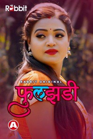 18+ Phuljhadi 2021 Rabbit S01 Hindi Hot Web Series 480p HDRip x264 240MB