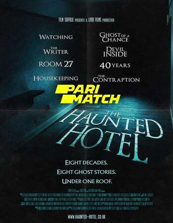 The Haunted Hotel 2021 Hindi (HQ FAN DUB) Dual Audio 720p 480p WEBRip x264