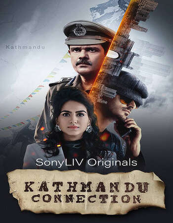 Kathmandu Connection 2021 Hindi Season 01 Complete 720p HDRip x264