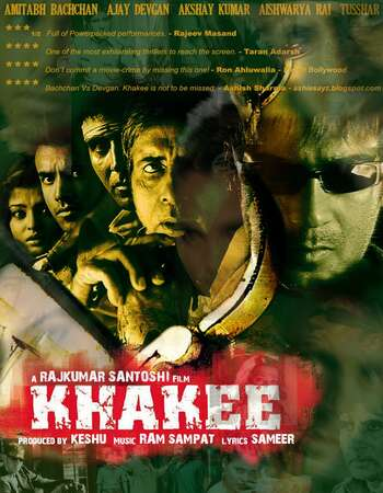 Khakee 2004 Hindi 500MB HDRip 480p