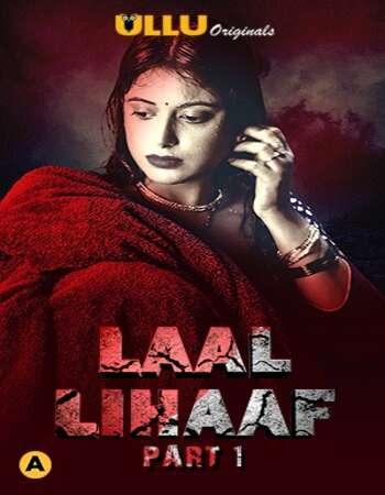 Laal Lihaaf 2021 Hindi Part 01 ULLU WEB Series 720p HDRip x264
