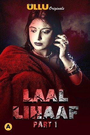 18+ Laal Lihaaf Part 1 2021 Ullu S01 Hot Web Series 720p HDRip x264 340MB