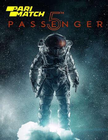 5th Passenger 2017 Hindi (HQ FanDub) Dual Audio 720p WEBRip x264