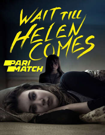 Wait Till Helen Comes 2016 Hindi (HQ FanDub) Dual Audio 720p WEBRip x264