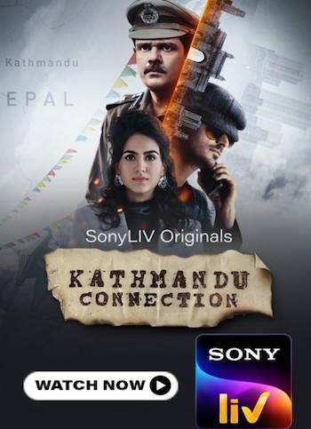 Kathmandu Connection 2021 S01 Hindi All Episodes Download