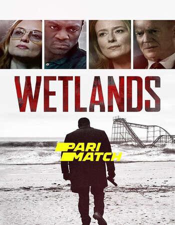 Wetlands 2019 Hindi (HQ FanDub) Dual Audio 720p WEBRip x264