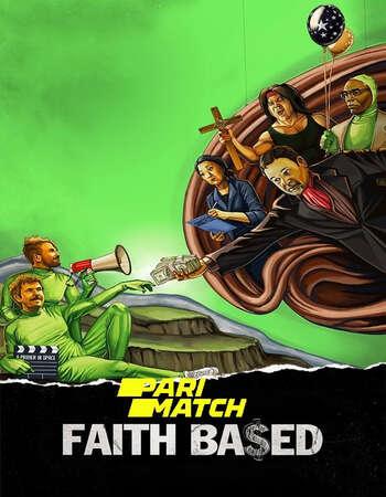 Faith Based 2020 Hindi (Voice Over) Dual Audio 720p WEBRip x264