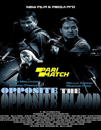 Opposite The Opposite Blood 2018 Hindi (Voice Over) Dual Audio 720p WEBRip x264