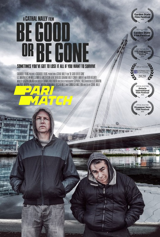 Be Good or Be Gone 2020 Hindi (Voice Over) Dual Audio 720p WEBRip x264