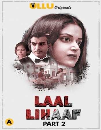 Laal Lihaaf 2021 Full Part 02 Download Hindi In HD