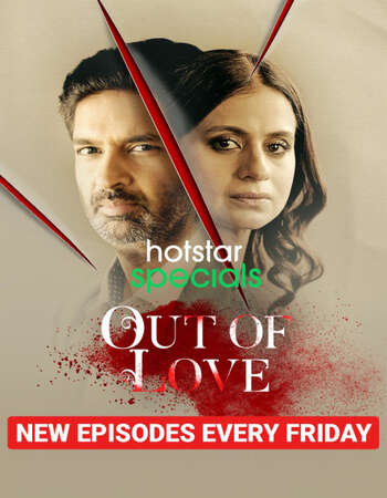 Out of love Full Season 02 Download Hindi In HD