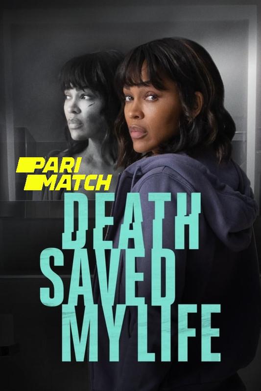 Death Saved My Life 2021 Hindi (Voice Over) Dual Audio 720p WEBRip x264