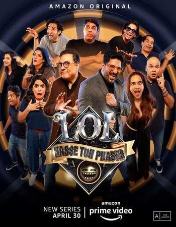 LOL Hasse Toh Phasse 2021 Full Season 01 Download Hindi In HD