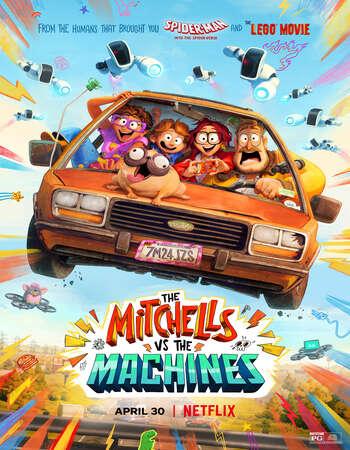The Mitchells vs the Machines 2021 Hindi Dual Audio Web-DL Full Movie 720p HEVC Download