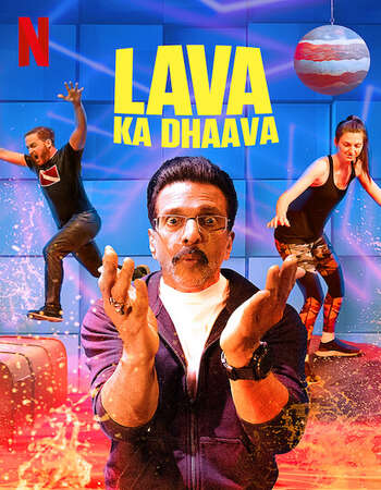 Lava Ka Dhaava 2021 Hindi Season 01 Complete 720p HDRip ESubs